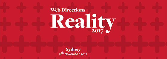 Web Directions Reality 17